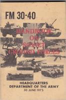 Handbook on Soviet Ground Forces (FM 30-40)