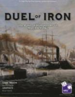 Duel of Iron - The Battle of Hampton Roads March 8-9, 1862
