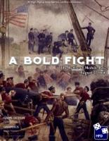 Bold Fight, A - The Battle of Mobile Bay