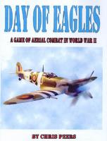 Day of Eagles - Aerial Combat in WWII