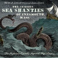 Curious Sea Shanties of Innsmouth, Mass., The