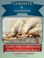 Casemate & Cannon - Damn the Torpedoes!