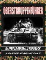 Oberstgruppenfuhrer - Waffen SS General's Handbook
