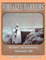 Battle Scenarios #3 - Forsaken Warriors