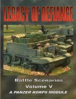 Battle Scenarios #5 - Legacy of Defiance