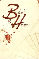 Blood & Honor (Limited Edition)
