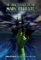 Final Voyage of the Mary Celeste, The