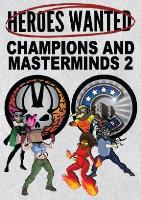 Champions & Masterminds Expansion #2