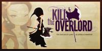 Kill the Overlord