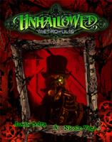 Unhallowed Metropolis (1st Edition)