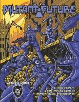 Mutant Future (Revised Edition)
