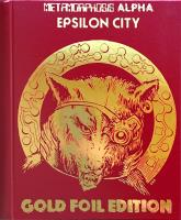 Metamorphosis Alpha - Epsilon City (Gold Foil Edition)