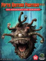 Archmage's Lost Hideaway, The
