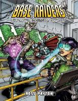 Base Raiders - Super Powered Dungeon Crawling