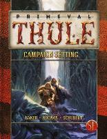 Primeval Thule Campaign Setting (5e)