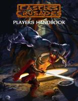 Castles & Crusades Players Handbook (7th Printing)