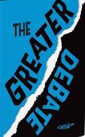 Greater Debate, The