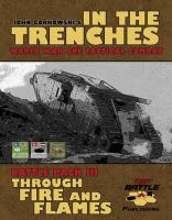 John Gorkowski's In The Trenches - Through Fire and Flames