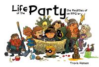 Life of the Party - The Realities of an RPG'er