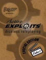 Active Exploits - Diceless Roleplaying (Special 2nd Edition)