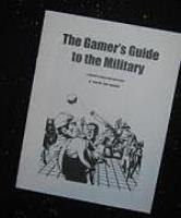 Gamer's Guide to the Military, The