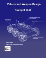 Firefight 2944 - Vehicle & Weapon Design