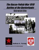 Skirmish Elite - The Russo-Polish War of 1919, Battles of the Borderlands