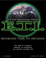 E.T.I. - Estimated Time to Invasion