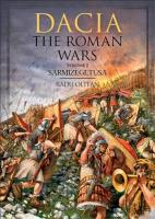 Dacia - The Roman Wars Volume I