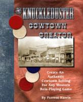Knuckleduster Cowtown Creator, The