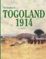 Invasion of Togoland 1914, The