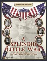 Splendid Little War, A - The Spanish-American War, Santiago Campaign