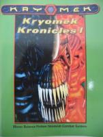 Kryomek Kronicles I