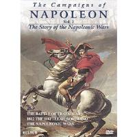 Campaigns of Napoleon, The Vol. 2 - The Story of the Napoleonic Wars