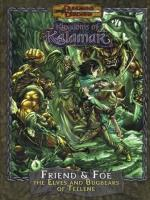 Friend & Foe - The Elves and Bugbears of Tellene