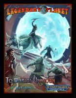 Legendary Planet - To Worlds Unknown (Starfinder)