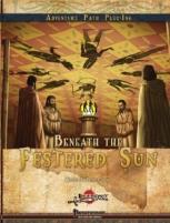 Beneath the Festered Sun