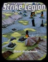 Strike Legion - Main Rulebook