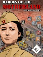 Heroes of the Motherland (2nd Printing)