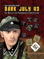 Dark July - The Battles for Prokhorovka (3rd Edition)