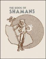 Book of Shamans, The