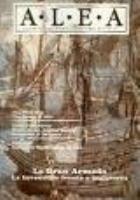 #13 w/La Gran Armada - Tactical Treament of XVI Century Naval War
