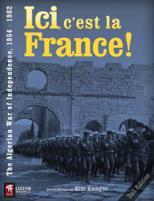 Ici, c'est la France! - The Algerian War of Independence, 1954-1962 (2nd Edition)