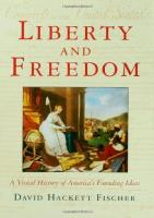 Liberty and Freedom - A Visual History of America's Founding Ideas