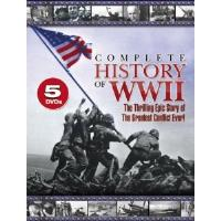 Complete History of WWII - The Thrilling Epic Story of the Greatest Conflict Ever!