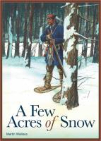 Few Acres of Snow, A (1st Edition)