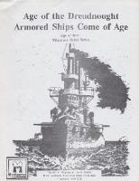 Age of the Dreadnought - Armored Ships Come of Age