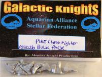 Pike Class Fighters - Bulk Pack