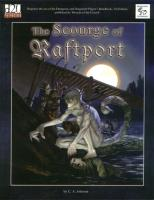 Scourge of Raftport, The