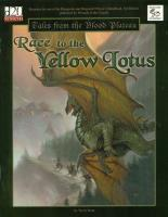 Race to the Yellow Lotus